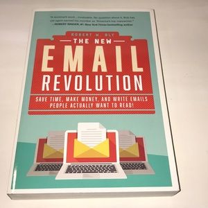 """"""" The email revolution"""" By: Robert W. Bly"""